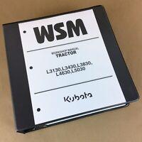 Kubota L3130 L3430 L3830 L4630 L5030 Service Manual Repair Workshop Shop Book