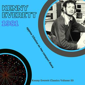 Not Pirate Radio Kenny Everett Classics Vol 50 (1981)