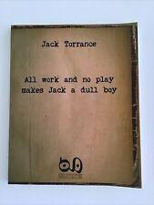 Jack Torrance Ultra Rare Novel,All work and no play makes Jack a dull boy…………….