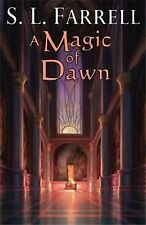 A Magic of Dawn: A Novel of the Nessantico Cycle Farrell, S. L. h/c d/j like new