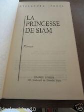 Alexandra Jones: La Princesse de Siam/ France Loisirs
