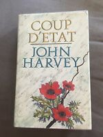 "1985 1ST EDITION ""COUP D'ETAT"" JOHN HARVEY FICTION HARDBACK BOOK"