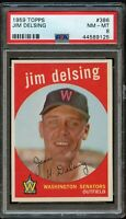 1959 Topps BB Card #386 Jim Delsing Washington Senators PSA NM-MT 8 !!!