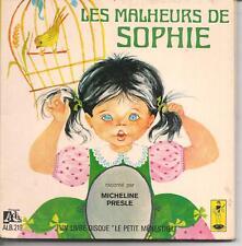 LIVRE DISQUE 33T 1/3--LES MALHEURS DE SOPHIE--MICHELINE PRESLE