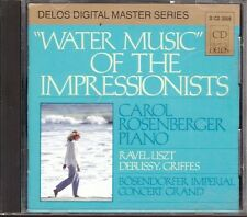 CD 325 WATER MUSIC OF THE IMPRESSIONISTS  CAROL ROSENBERGER
