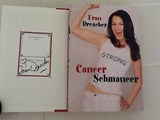 Fran Drescher SIGNED  Book  Cancer Schmancer HC/DJ  TV Star  The Nanny