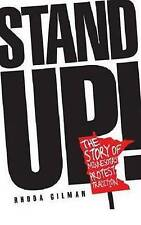 NEW Stand Up!: The Story of Minnesota's Protest Tradition by Rhoda R. Gilman