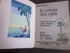Le Roman d'un Spahi PIERRE LOTI Jules Canneel illustré 1930