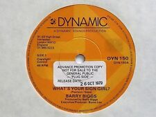 "BARRY BIGGS - WHAT'S YOUR SIGN GIRL ? - 7"" VINYL - DYNAMIC LABEL - PROMO STICKER"