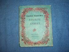 TASHA TUDOR'S FAVORITE STORIES/1st Ed/1st Ed/HC/Childrens/Literature/Illustrated