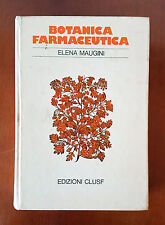 MAUGINI Elena, BOTANICA FARMACEUTICA - CLUSF Edizioni 1° EDIZ 1976 VOLUME UNICO