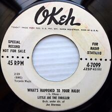 LITTLE JOE THE THRILLER Okeh MintMinus promo 45 What's Happened to Your Halo wsB