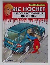 RIC HOCHET - T68 : LE COLLECTIONNEUR DE CRIMES - TIBET / DUCHÂTEAU - EO