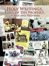 Holy Writings, Laws of the Prophet, Songs and Proverbs by Ammishaddai (2012,...
