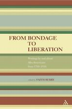 **NEW**From Bondage to Liberation: Writings by and about Afro-Americans