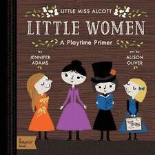 Little Miss Alcott: Little Women (A Babylit Playtime Primer), Jennifer Adams, Ne