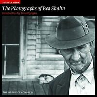 The Photographs of Ben Shahn: The Library of Congress (Fields of Vision)
