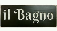 IL BAGNO  Italian Country Bathroom Shabby Sign Chic Tuscany You Choose Colors!