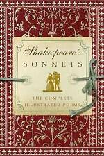 Shakespeare's Sonnets: The Complete Illustrated Edition by Shakespeare (Hardback, 2016)