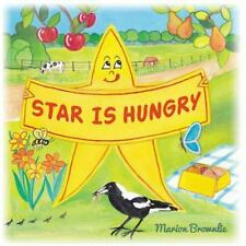 Star Is Hungry by Marion Brownlie (2014, Paperback)