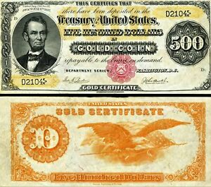 Reproduction of 1882 $500 Lincoln Gold Certificate