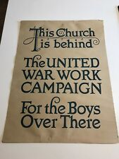 "WW1 POSTER ""THIS CHURCH IS BEHIND THE UNITED WAR WORK CAMPAIGN"""