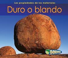 Duro o blando Las propiedades de los materiales Spanish Edition