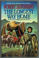 The Longest Way Home by Robert Silverberg (First Edition)