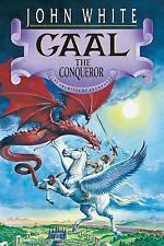 The Archives of Anthropos: Gaal the Conqueror Vol. 2 by John, Jr. White...