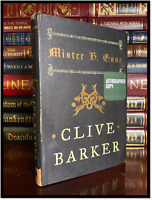 Mister B. Gone ✎SIGNED✎ by CLIVE BARKER Mint 1st Edition & Printing Hardback