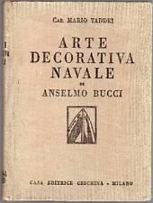 BUCCI - Taddei Mario, Arte decorativa navale di Anselmo Bucci