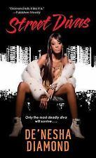 Diva Ser.: Street Divas 2 by De'nesha Diamond (2011, Paperback)
