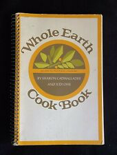 Vintage Whole Earth Cookbook Copyright 1972 Third Printing