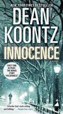 Innocence (with bonus short story Wilderness): A Novel, Koontz, Dean, Good Book