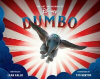The Art And Making Of Dumbo: Foreword By Tim Burton by Leah Gallo 9781368024419