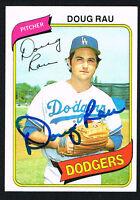 Doug Rau #527 signed autograph auto 1980 Topps Baseball Trading Card