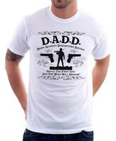 DADD Dads Against Daughters Dating funny father birthday white t-shirt 9599