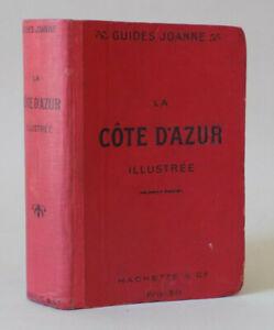 Guide JOANNE - La Côte d'Azur illustrée - 1907