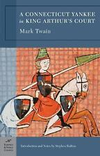 Barnes and Noble Classics: A Connecticut Yankee in King Arthur's Court by...