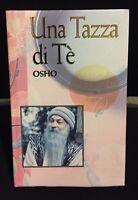 Osho Una tazza Di Tè Libro Lettere Scritte a Discepoli ed Amici Come Foto Te' N