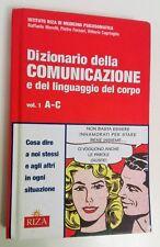 DIZIONARIO DELLA COMUNICAZIONE E DEL LINGUAGGIO DEL CORPO VOL. 1 A-C