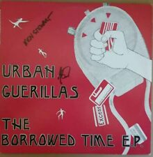 1986 PUNK/ROCK - URBAN GUERILLAS - THE BORROWED TIME EP EX SC 1205 SIGNED