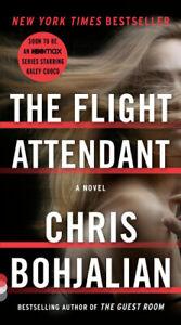 The Flight Attendant (Vintage Contemporaries) by Chris Bohjalian