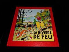 Archives Fleurus Oscar Hamel et Isidore 5 : La rivière de feu Fleurus 1979