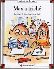 Max a triché * et Lili * Dominique de Saint Mars n° 15 * Calligram Bande dessiné