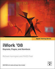 Apple Training Series: iWork 08: Keynote, Pages, and Numbers by Richard Harrington, RHED Pixel (Mixed media product, 2007)