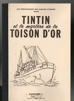 Tintin et le Mystère de la Toison d'Or. Tome 1. Editions Karexport, broché