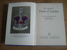 His Majesty's Tower of London; Carkeet-James 1950,FIRST EDITION HARDBACK