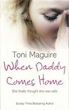 When Daddy Comes Home by Toni Maguire, Book, New Paperback
