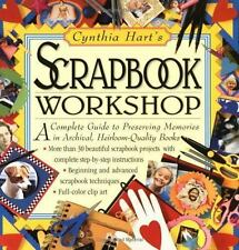 Cynthia Hart's Scrapbook Workshop by Cynthia Hart (1998, Paperback)